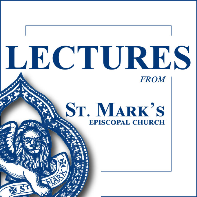 The Rector's Forum: Walking in Love: The Word Made Flesh (10/8)